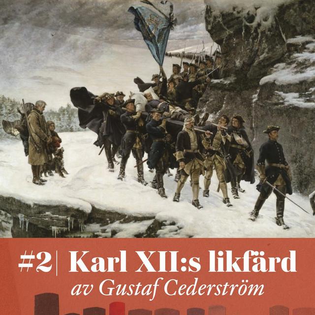 #2 Karl XII:s likfärd – av Gustaf Cederström