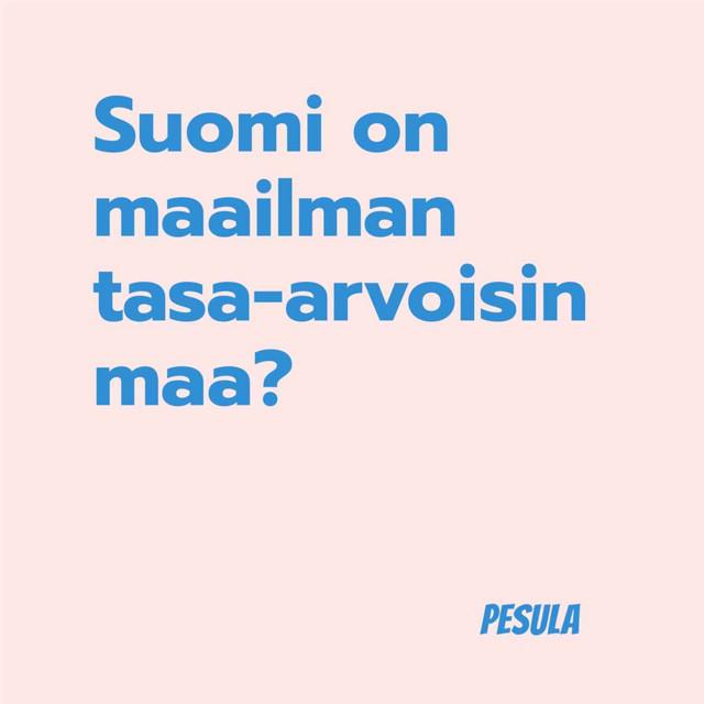 Suomi on maailman tasa-arvoisin maa?