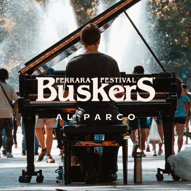 FERRARA BUSKERS FESTIVAL 21