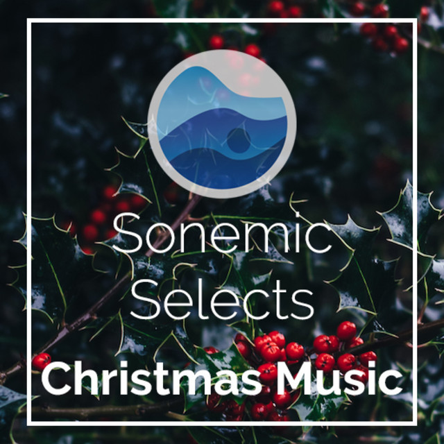 Christmas Music | Sonemic Selects