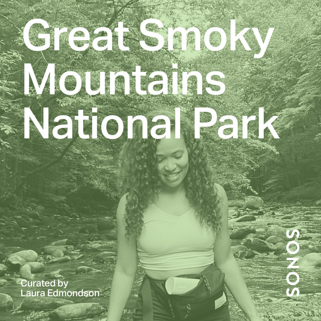 Great Smoky Mountains National Park Curated by Laura Edmondson