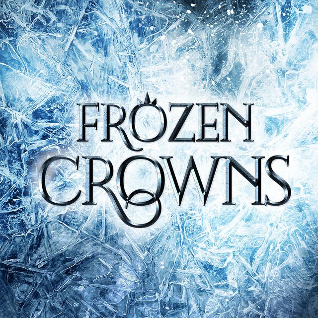 """Frozen Crowns"" Playlist"
