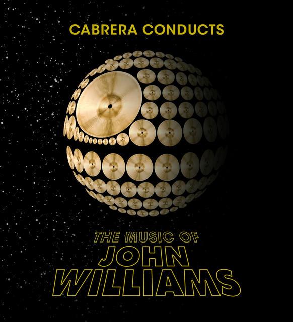 Las Vegas Philharmonic - Cabrera Conducts the Music of John Williams - March 4 & 5, 2017