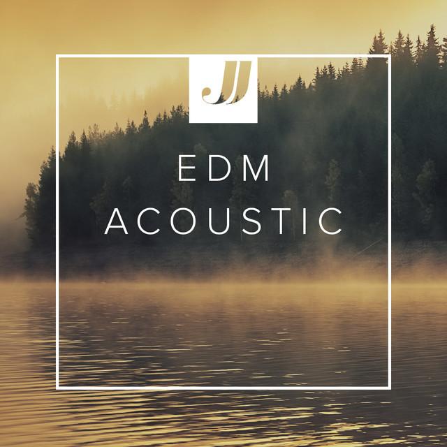 EDM Acoustic 🌅