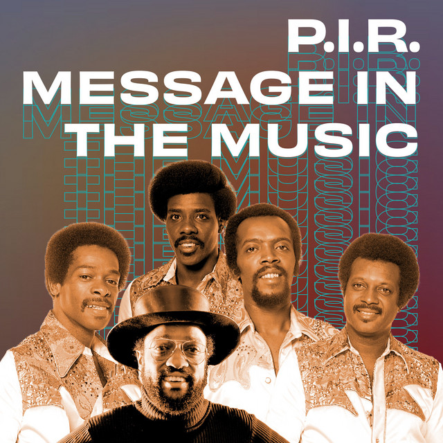 P.I.R. Message In The Music