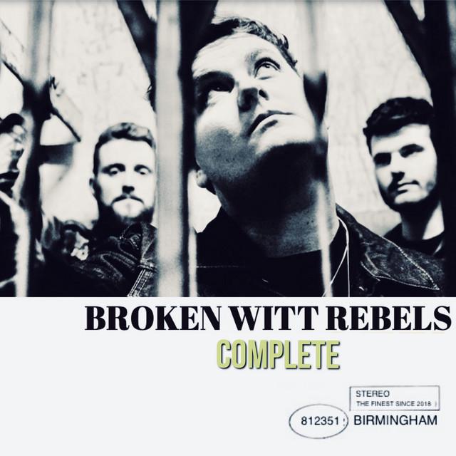 Broken Witt Rebels  Complete