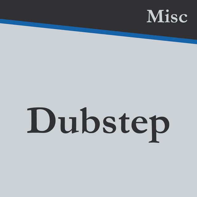 Misc_Dubstep