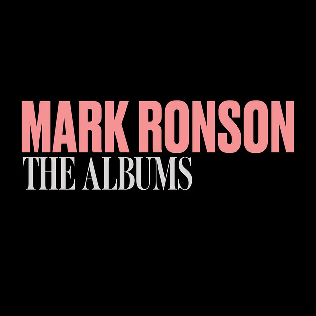 Mark Ronson: The Albums