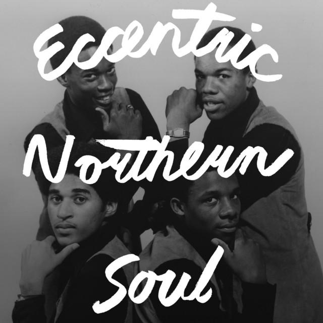 Eccentric Northern Soul