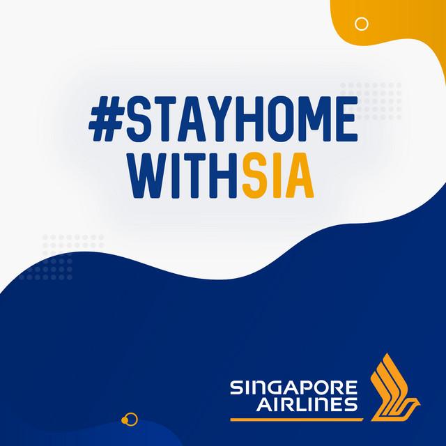 #stayhomewithSIA