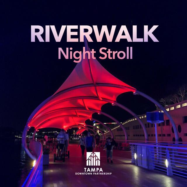 Riverwalk Night Stroll