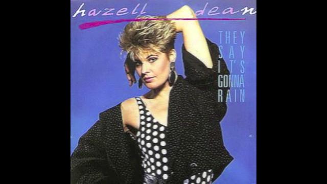 Hazell Dean - They Say It's Gonna Rain