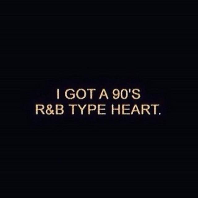 90's R&B TYPE HEART
