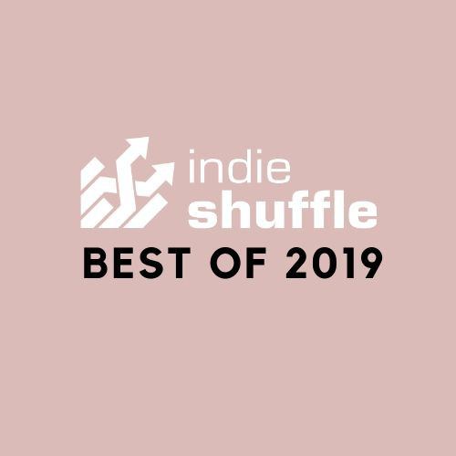 Indie Shuffle's Best of 2019