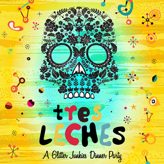 Tres Leches - A Glitter Junkies Dinner Party Mix
