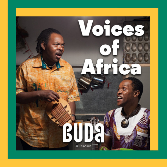 Voices of Africa - by Buda Musique