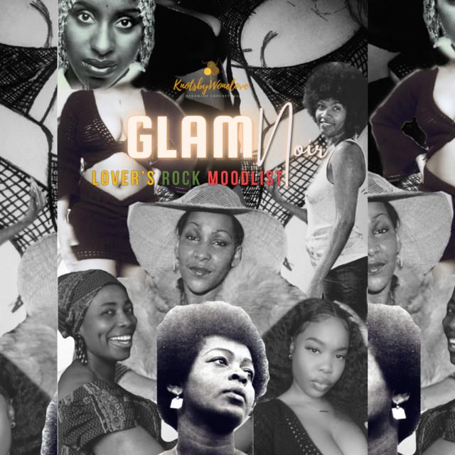 GlamNoir: innah Lover's Rock style