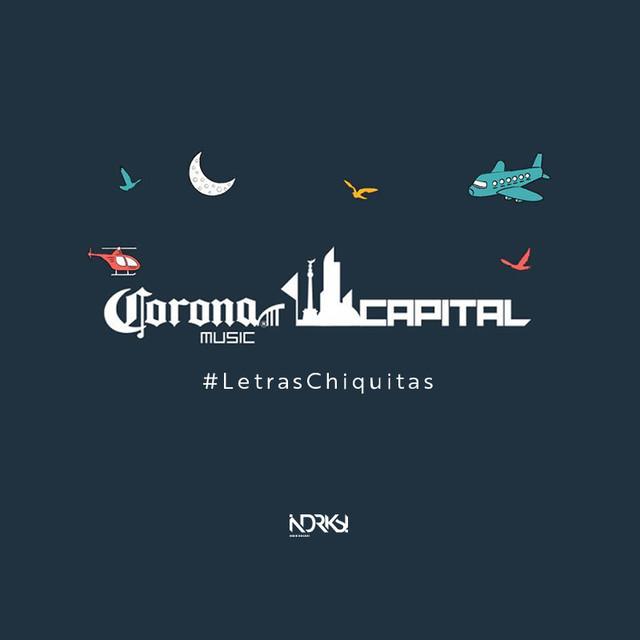 Corona Capital 2015 #LetrasChiquitas