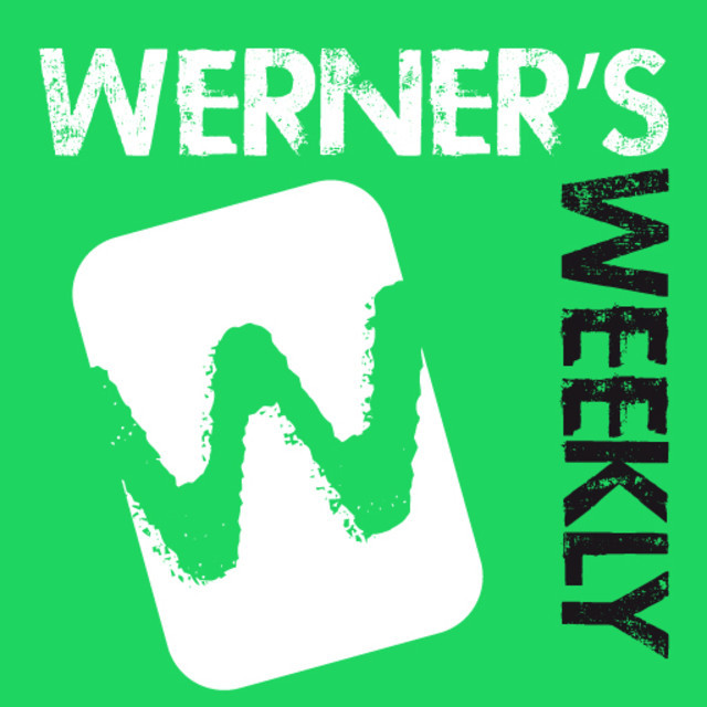 WERNER'S WEEKLY - updated on Mondays