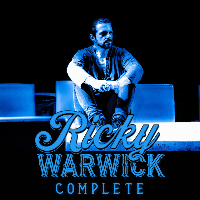 Ricky Warwick - The Complete Discography