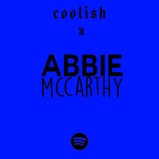 COOLISH x ABBIE McCARTHY [BBC RADIO 1]
