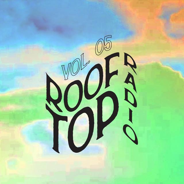 Rooftop Radio Vol. 5