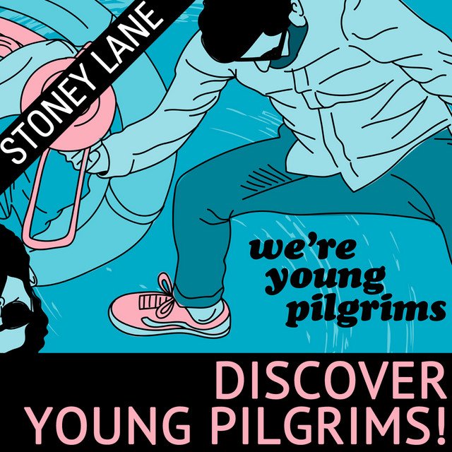 We're Young Pilgrims!