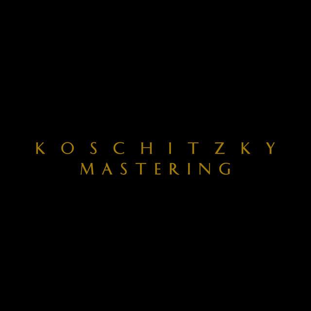 Mastered by Koschitzky