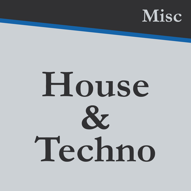Misc_House&Techno