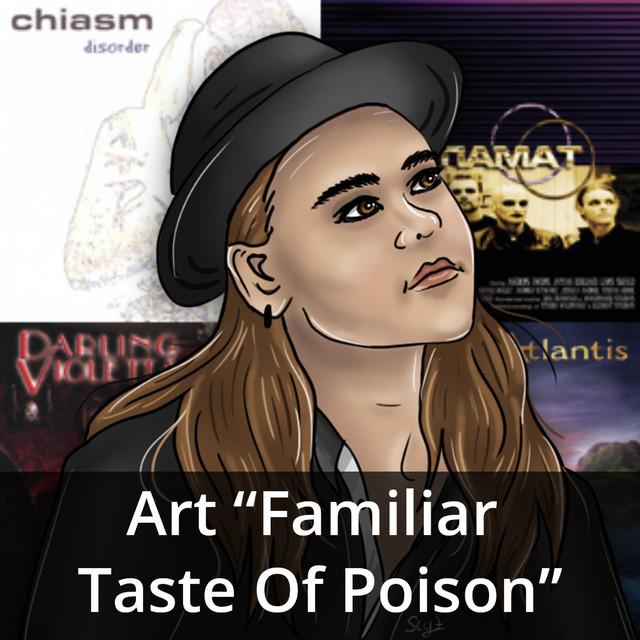 Art - Familiar Taste Of Poison