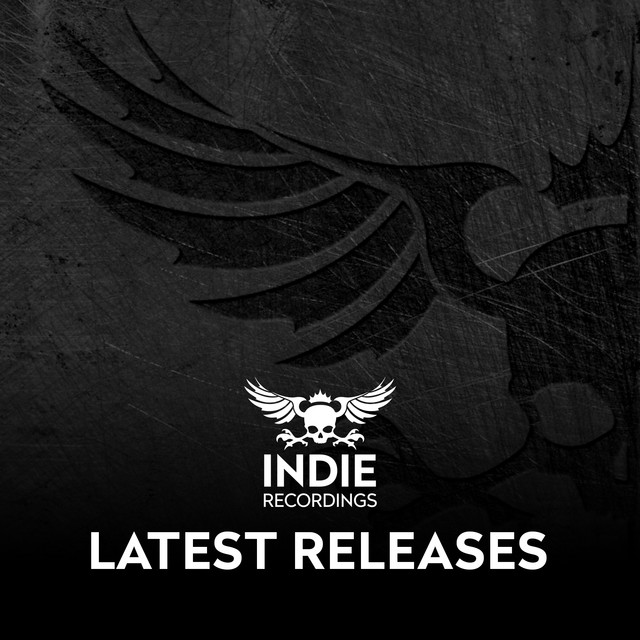 Indie Recordings latest releases