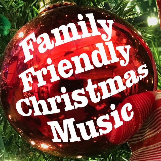 Upbeat Family Friendly Christmas Songs - New and Classic Christmas Music