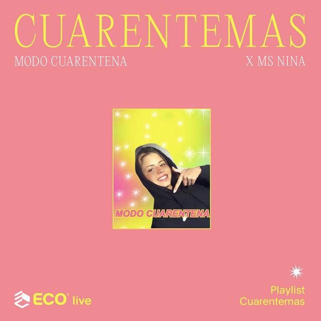 CUARENTEMAS: Ms Nina