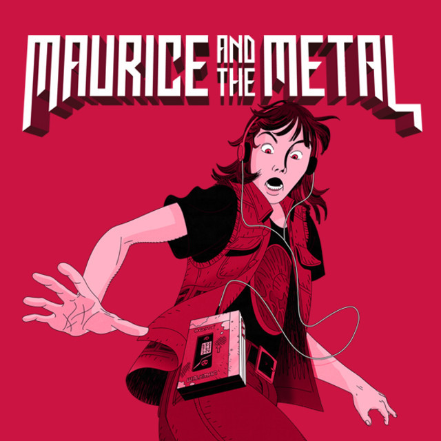 Maurice and The Metal