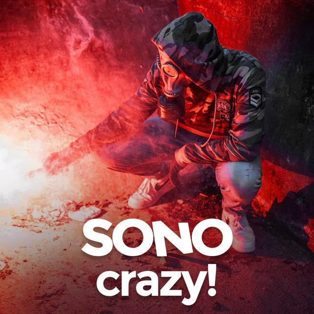SONO Crazy!