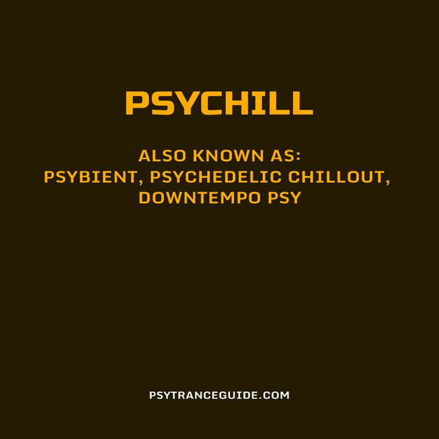 Psytrance Guide: Psychill