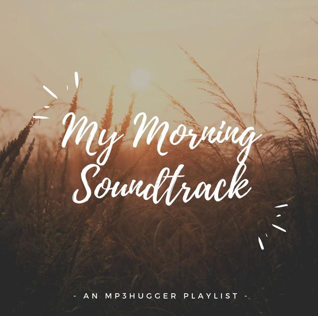 My Morning Soundtrack
