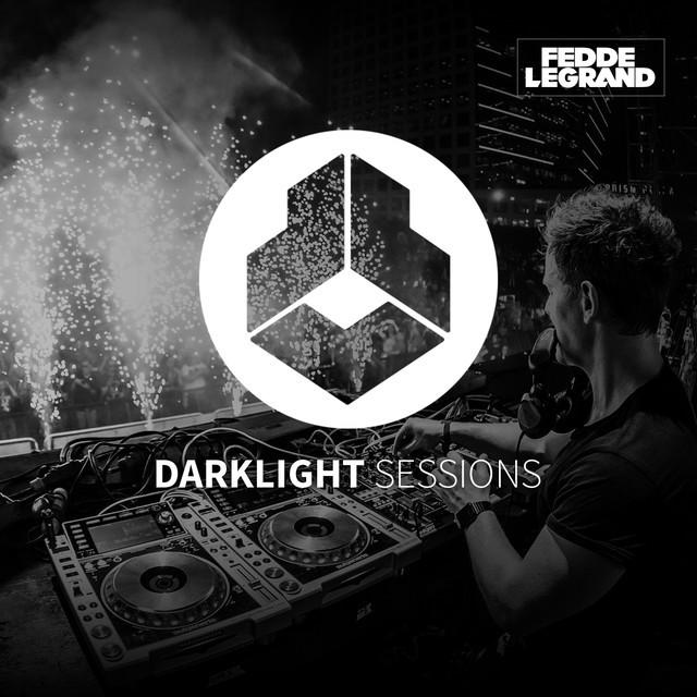 Fedde Le Grand's Darklight Sessions - #DLS