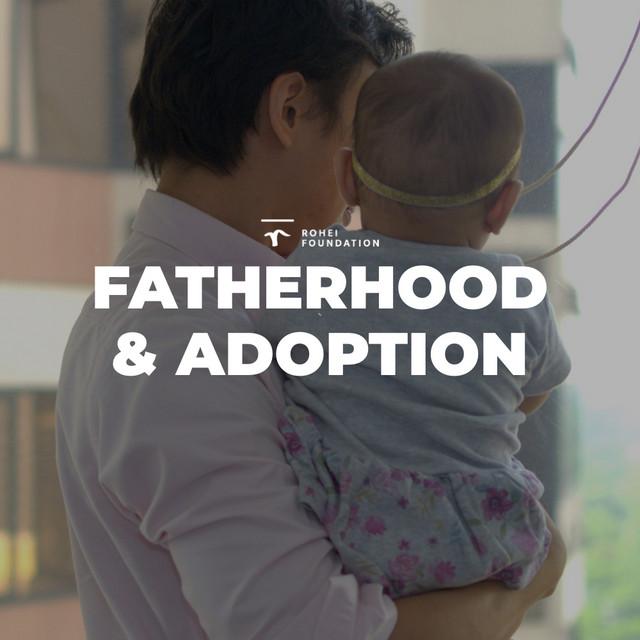 Fatherhood & Adoption