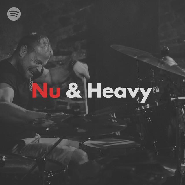 NU & HEAVY | nu metalcore • modern numetal • groove metal • post hardcore • djent • core