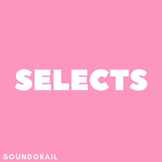 SoundGrail Selects - Hand-picked good tunes w/ San Holo, Taska Black, RL Grime, Montell2099 & more