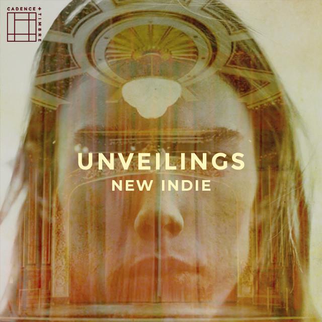 Unveilings | New Indie