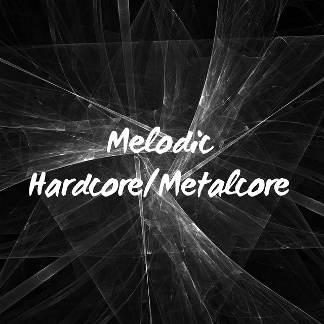 Melodic Hardcore/Metalcore