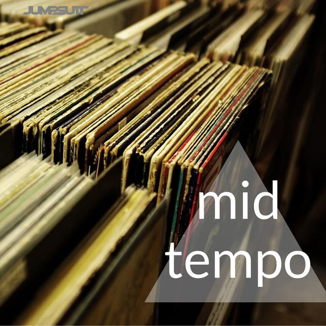 Mid Tempo