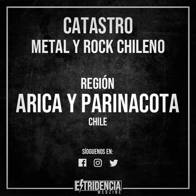 Metal y Rock chileno   Arica y Parinacota
