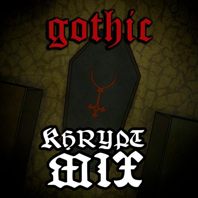 Kristoffer's Khrypt - Gothic Music Mix