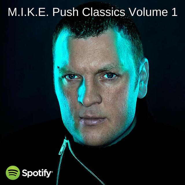 M.I.K.E. Push Classics Volume 1