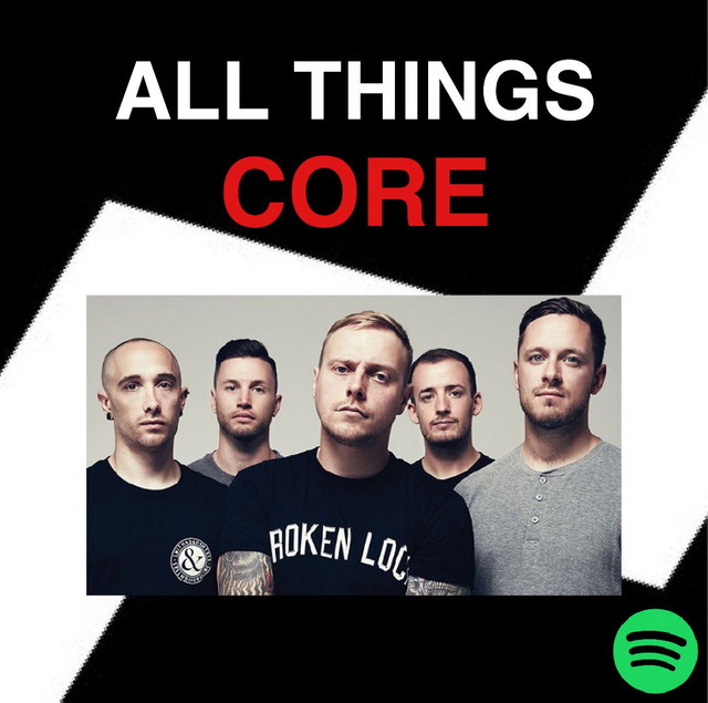 ALL THINGS CORE | METALCORE | POST HARDCORE | DEATHCORE | POLARIS | LOATHE | THE GHOST INSIDE