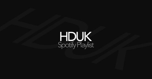 The HDUK Playlist