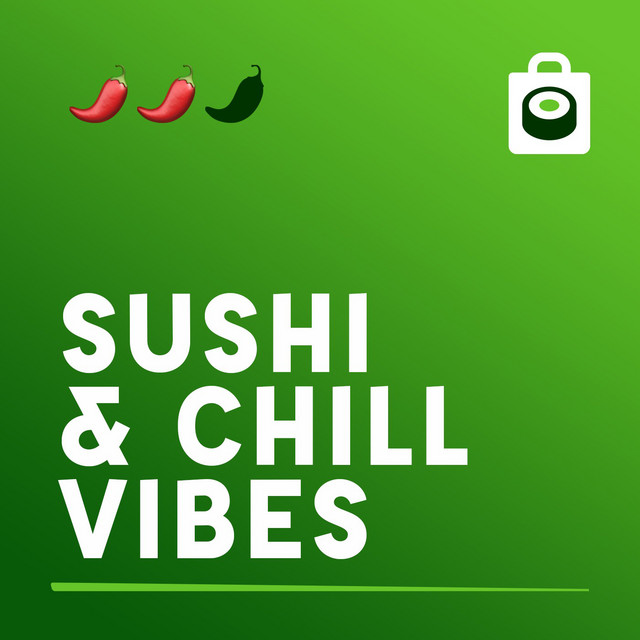 Sushi & Chill Vibes   🌶🌶 - Wok Maxis